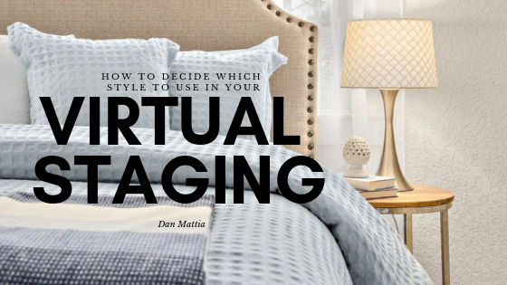 How To Decide Which Style To Use In Virtual Staging